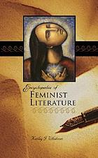 Encyclopedia of feminist literature