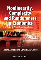 Nonlinearity, complexity and randomness in economics : towards algorithmic foundations for economics