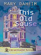 This old souse : a bed-and-breakfast mystery