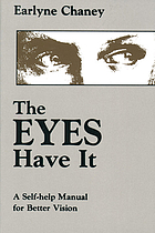 The eyes have it : a self-help manual for better vision
