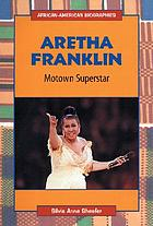 Aretha Franklin : Motown superstar