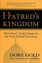 Hatred's kingdom : how Saudi Arabia supports the new global terrorism