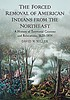 The forced removal of American Indians from the... by  David W Miller