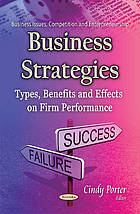 Business strategies : types, benefits and effects on firm performance