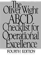 The Oliver Wight ABCD checklist for operational excellence.