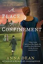 A place of confinement : the investigations of Miss Dido Kent