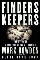 Finders keepers : the story of a man who found $1 million
