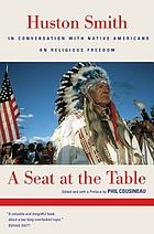 A seat at the table : in conversation with Native Americans on religious freedom