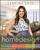 Sabrina Soto home design : a layer-by-layer approach to turning your ideas into the home of your dreams