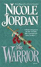 The warrior : a novel
