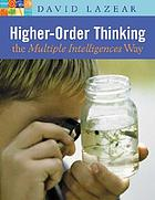 Higher-order thinking the multiple intelligences way
