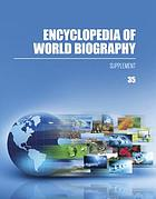 Encyclopedia of world biography.