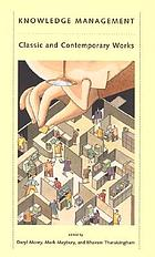 Knowledge management : classic and contemporary works
