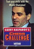 Garry Kasparov's chess challenge