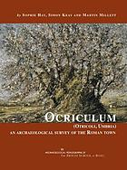 Ocriculum (Otricoli, Umbria) : an archaeological survey of the Roman town
