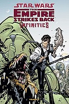 Star Wars, the empire strikes back. Volume three, Infinities