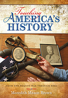 Touching America's history : from the Pequot War through World War II