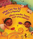 What can you do with a paleta? = ¿Qué puedes hacer con una paleta?