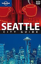 Seattle : city guide