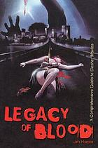 Legacy of blood : a comprehensive guide to slasher movies
