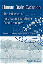 Human Brain Evolution: The Influence of Freshwater and Marine Food Resources cover image