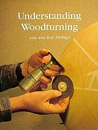 Understanding woodturning