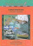 Cuban Americans : exiles from an island home