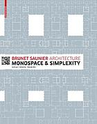 Brunet Saunier architecture : monospace and simplexity