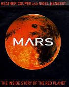 Mars : the inside story of the Red Planet