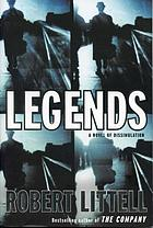 Legends : a novel of dissimulation