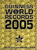 Guinness world records 2005.