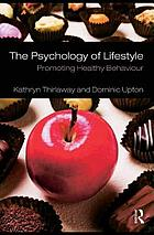 The psychology of lifestyle : promoting healthy behaviour