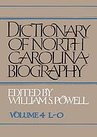 Dictionary of North Carolina biography Vol. 4 L - O