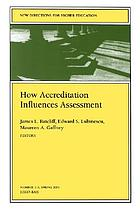 How accreditation influences assessment