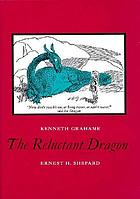 The reluctant dragon.