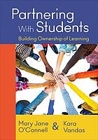 Partnering wth students : building ownership of learning