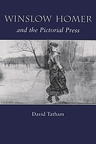 Winslow Homer and the pictorial press