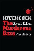 Hitchcock : the murderous gaze