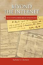 Beyond the internet : successful research strategies