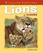 Lions in danger