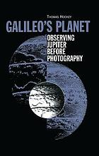 Galileo's planet : observing Jupiter before photography