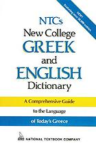 NTC's new college Greek and English dictionary