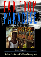 Far from paradise : an introduction to Caribbean development