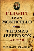 Flight from Monticello : Thomas Jefferson at war