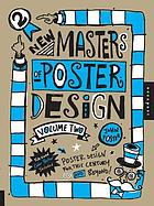 New masters of poster design : poster design for the next century