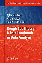 Rough Set Theory: A True Landmark in Data Analysis