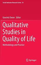 Qualitative studies in quality of life : methodology and practice