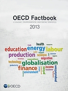 OECD factbook 2013 : economic, environmental and social statistics.