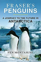 Fraser's penguins : warning signs from Antarctica