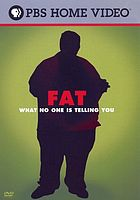 Fat : what no one is telling you